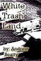 White Trash Land Cover